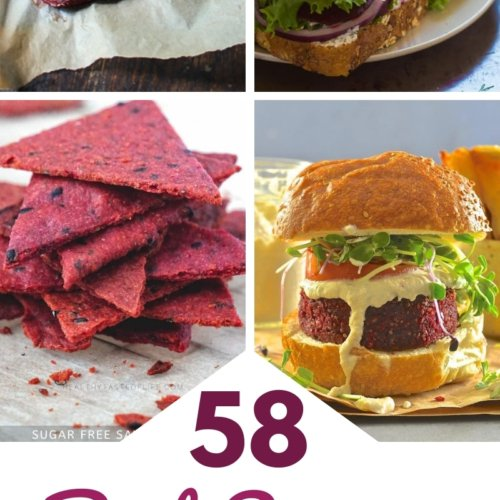 58 Delicious beet recipes from pizza to burgers to sandwiches and more