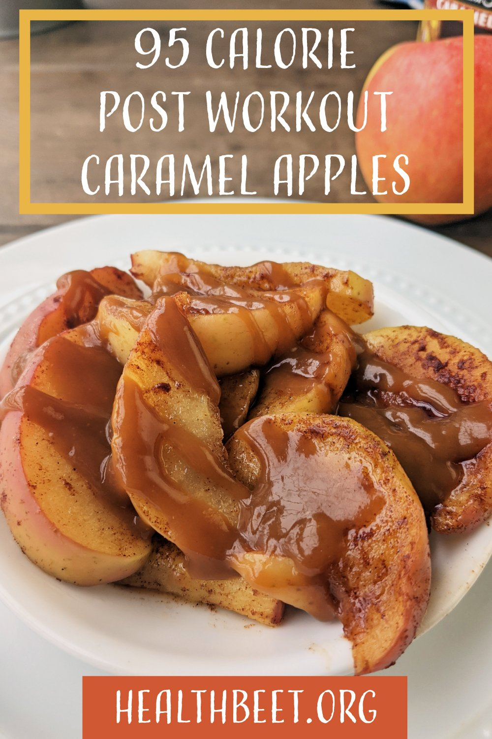 Delicious, quick, and healthy, these are the best caramel apples, and they only have 95 calories and low fat!