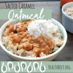 Salted Caramel, Low Calorie Oatmeal