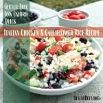 Low Calorie Italian Chicken and Cauliflower Rice