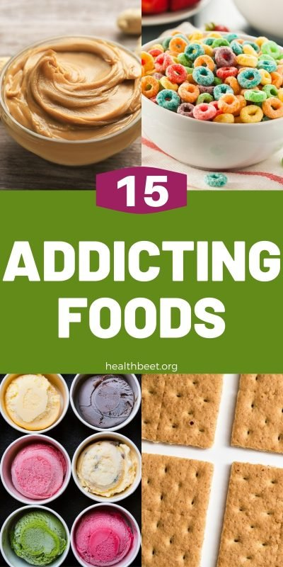 top 15 addicting foods