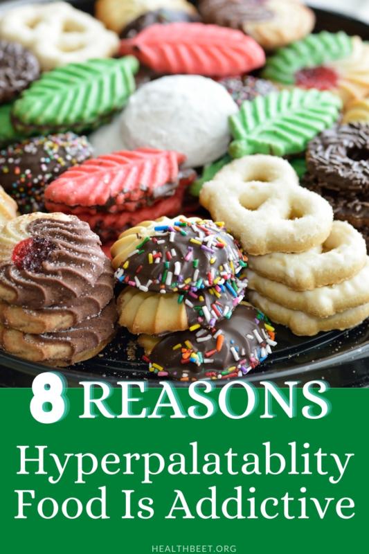 8 reasons hyperpalatable food is so addictive pin