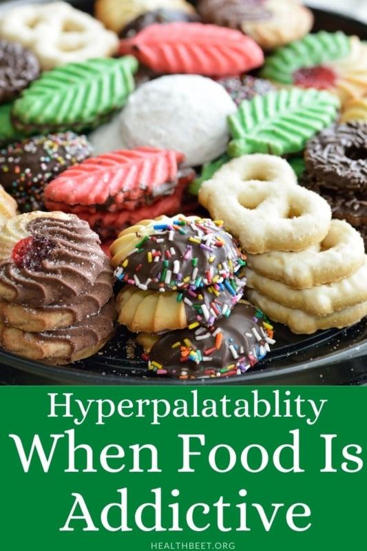 Hyperpalatability of addictive food