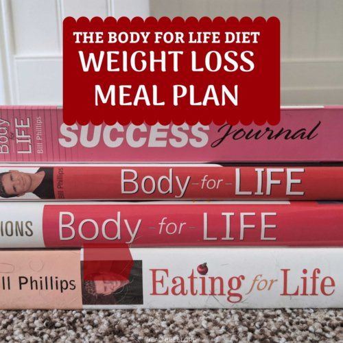 body for life diet weight loss meal plan