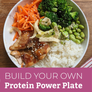 Build a protein power plate for lunch