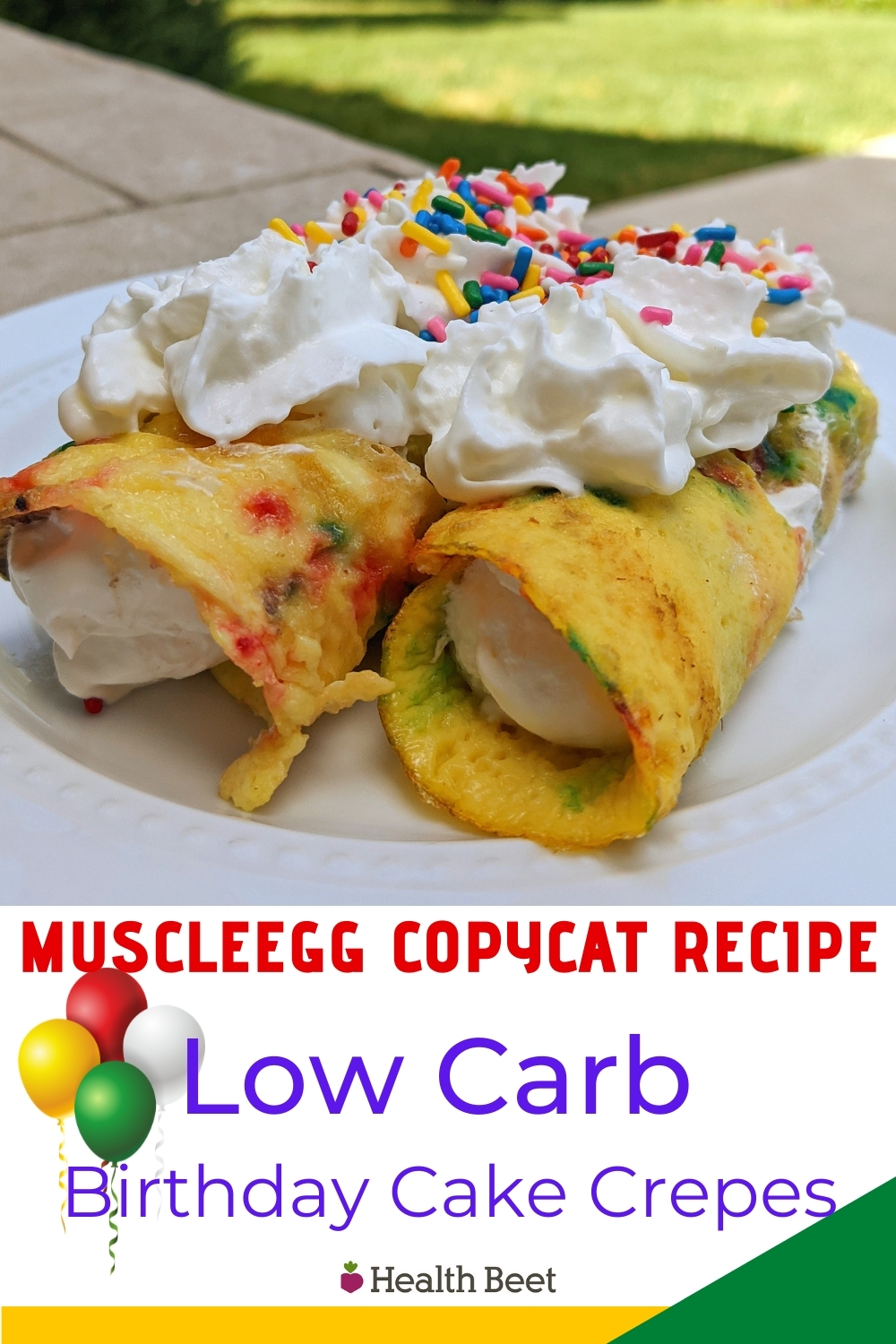 Low carb birthday cake crepes muscleegg copycat recipe