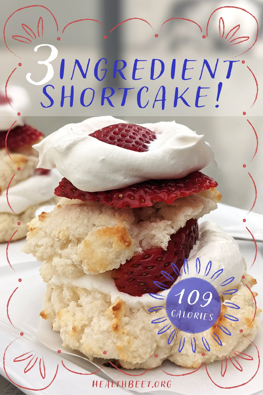 3 ingredient, low calorie simple healthy strawberry shortcake!