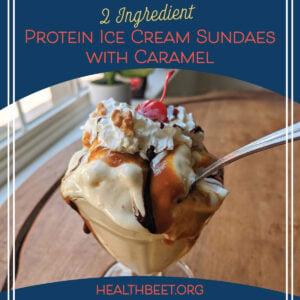 protein powder Ice Cream sundae