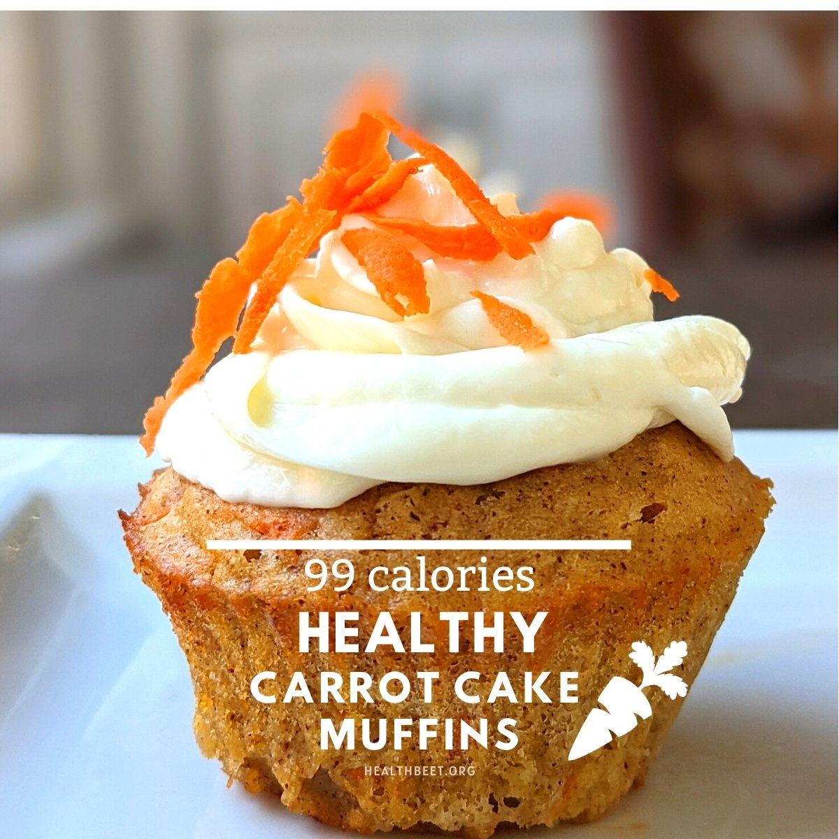 Healthy 99 calorie carrot cake muffins