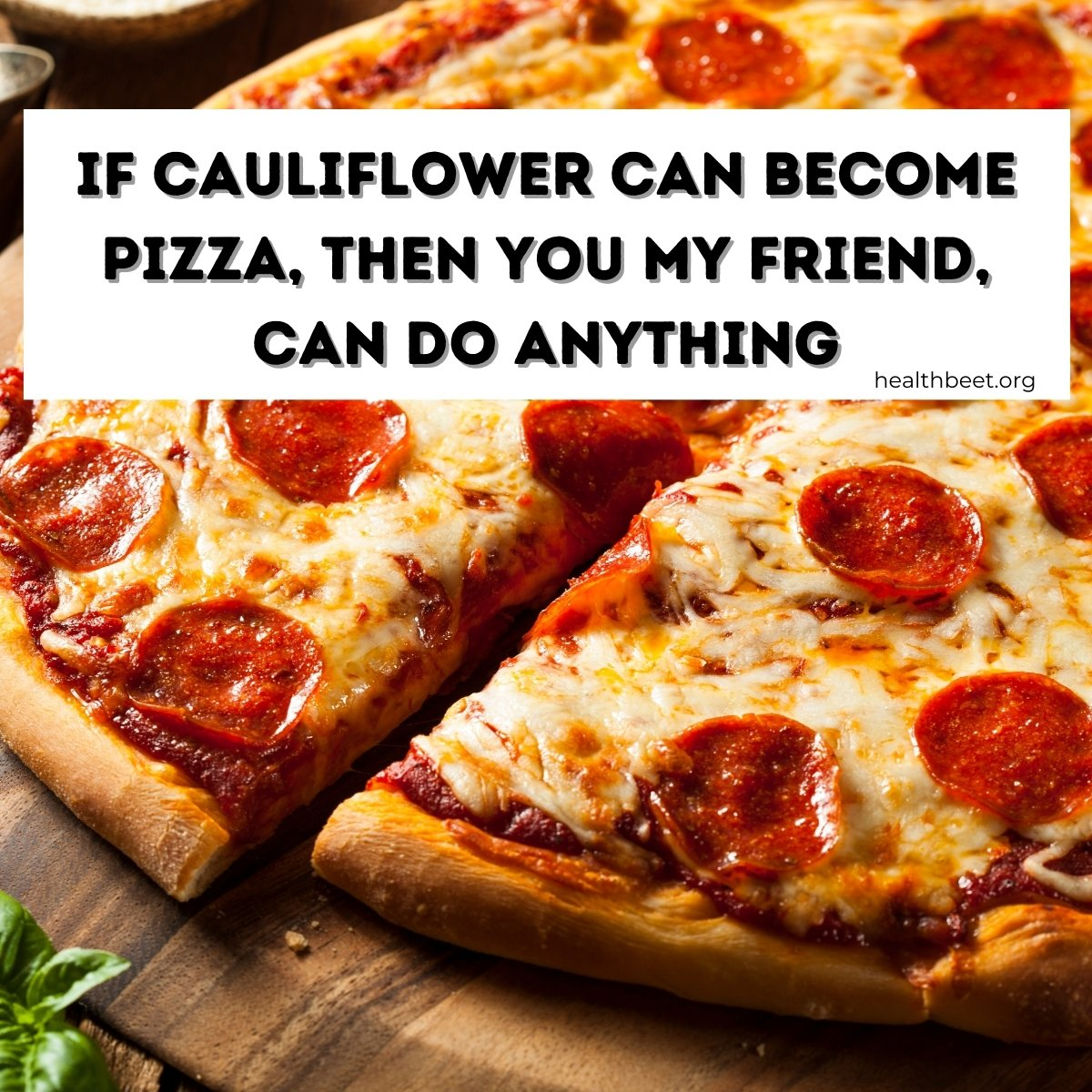 if cauliflower can become pizza funny meme
