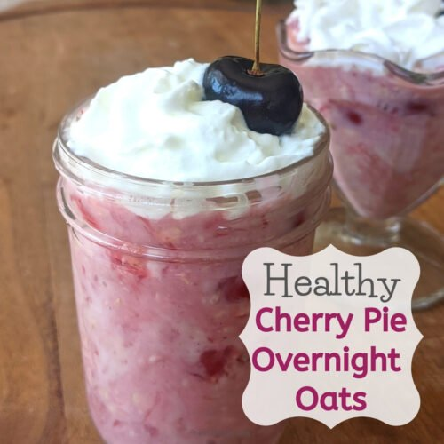 healthy cherry pie ovenight oats with no sugar added cherry pie filling