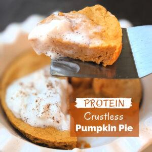 Protein crustless pumpkin pie