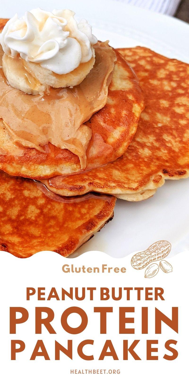 Gluten free peanut butter protein pancakes